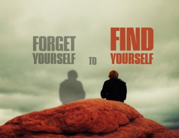 forget yourself